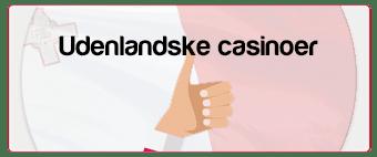Udenlandske casinoer